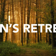 4th Annual Men's Retreat